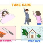 「気を付けてね」の英語は?台風や地震に「気をつけてね」と言いたい時は?