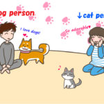 あなたはdog person or cat person?